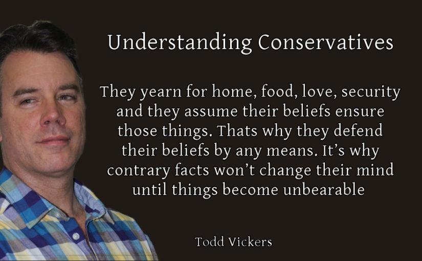 Understanding Conservatives